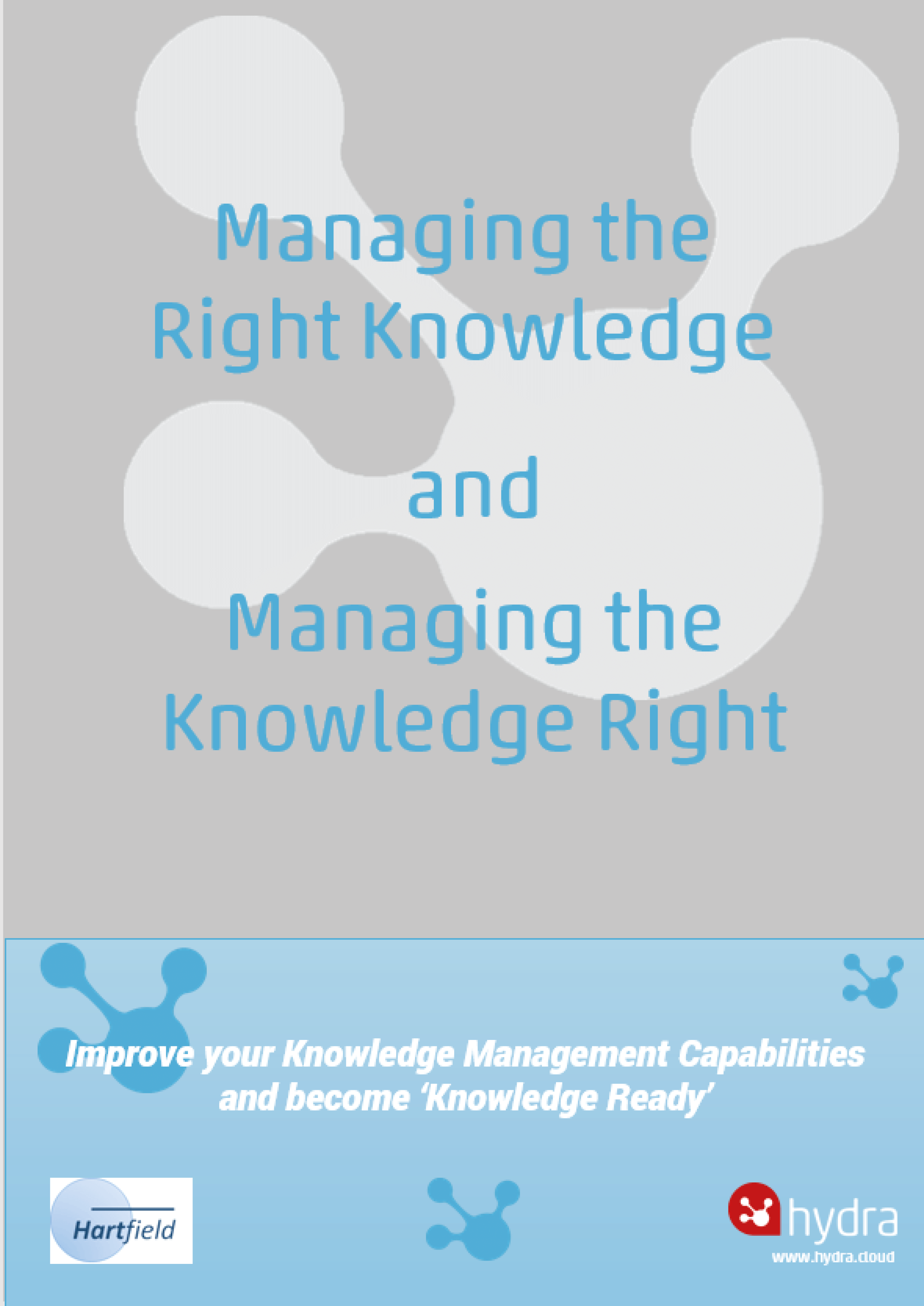 Cover image Managing the Right Knowledge and Managing the Knowledge Right