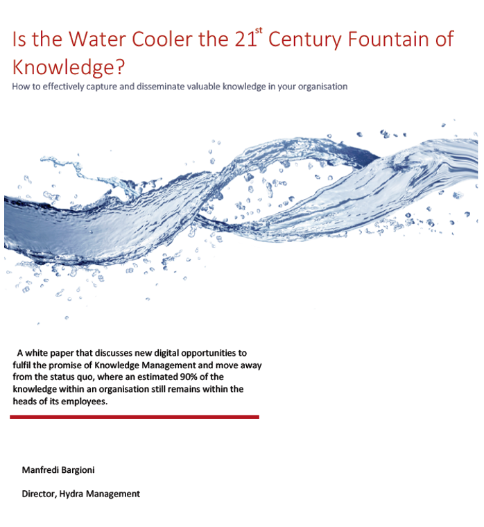 The Digital Water Cooler: How to effectively capture and disseminate valuable knowledge in your organisation